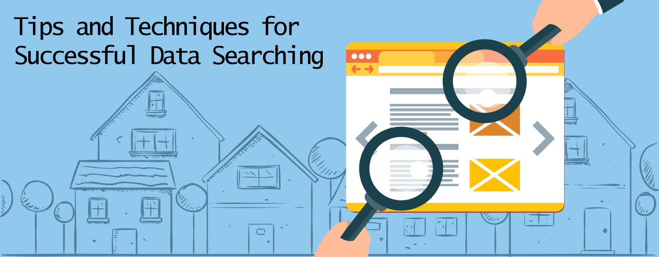 Tips and Techniques for Successful Searching